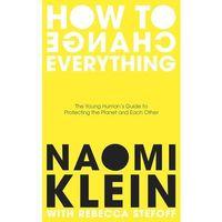 Książki do nauki języka, How To Change Everything - Klein Naomi, Stefoff Rebecca - książka (opr. miękka)