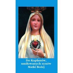 Do kapłanów, umiłowanych synów Matki Bożej (opr. twarda)