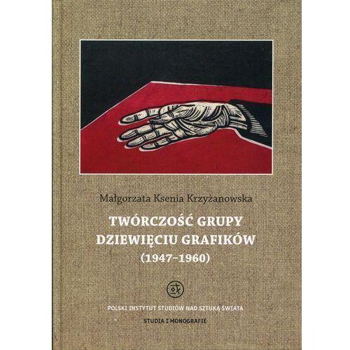 Historia, Twórczość grupy Dziewięciu Grafików (opr. twarda)