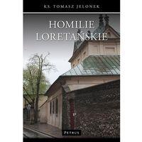 Książki religijne, Homilie loretańskie. Tom 12 - Tomasz Jelonek (opr. miękka)