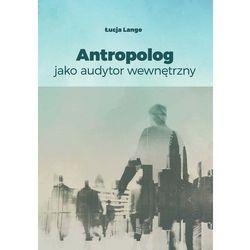 Antropolog jako audytor wewnętrzny (opr. miękka)