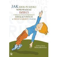 E-booki, Jak krok po kroku wprowadzać dzieci o specjalnych potrzebach edukacyjnych w świat zabawy i nauki