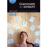 Książki do nauki języka, Grammatik so Einfach! Język Niemiecki. Tabele Gramatyczne z Ćwiczeniami (opr. miękka)