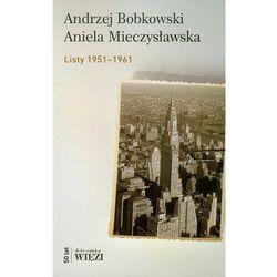 Listy 1951-1961 - Bobkowski Andrzej, Mieczysławska Aniela (opr. miękka)