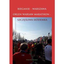 Bieganie - Warszawa - Orlen Warsaw Marathon - Wojciech Biedroń - ebook