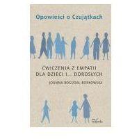 Książki dla dzieci, Opowieści o Czujątkach - 35% rabatu na drugą książkę! (opr. miękka)