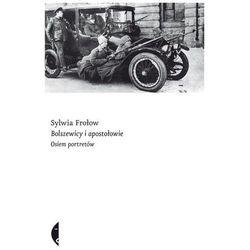 Bolszewicy i apostołowie (opr. broszurowa)
