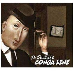 Conga Line - Dr. Deadlock & Conga Line (Płyta CD)