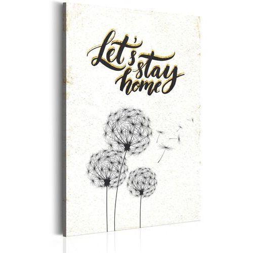 Obrazy, Obraz - Mój dom: Let's stay home