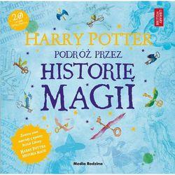 Harry Potter Podróż przez historię magii - Jeśli zamówisz do 14:00, wyślemy tego samego dnia. (opr. miękka)
