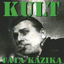 Kult - Tata Kazika