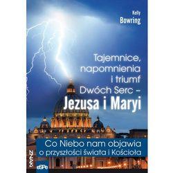 Tajemnice, napomnienia i triumf Dwóch Serc - Jezusa i Maryi (opr. kartonowa)