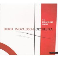 Jazz, The Expanding Circle (CD) - Didrik Ingvaldsen Orchestra