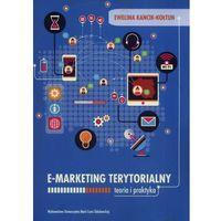 Książki o biznesie i ekonomii, E-marketing terytorialny (opr. miękka)