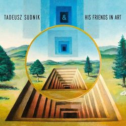 And His Friends In Art (CD) - Tadeusz Sudnik