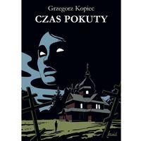 Pozostałe książki, Czas pokuty- bezpłatny odbiór zamówień w Krakowie (płatność gotówką lub kartą).