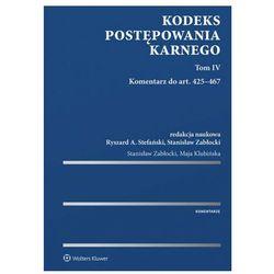 Kodeks postępowania karnego. tom iv. komentarz do art. 425–467 (opr. twarda)
