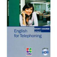 Książki do nauki języka, English For Telephoning Z Płytą Cd (opr. miękka)