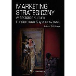 Marketing strategiczny w sektorze kultury Euroregionu Śląsk Cieszyński (opr. broszurowa)