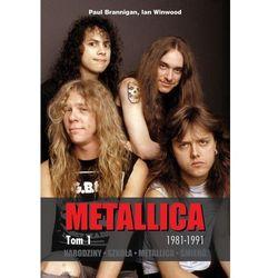 Metallica tmo 1 Narodziny Szkoła (opr. miękka)