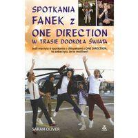 Książki dla młodzieży, Spotkania fanek z One Direction w trasie dookoła świata (opr. miękka)