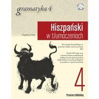 Książki do nauki języka, Hiszpański w tłumaczeniach Gramatyka Część 4 - CenoWakacje do -70% (opr. miękka)