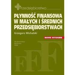 Płynność finansowa w małych i średnich przedsiębiorstwach (opr. miękka)