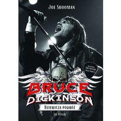 Bruce Dickinson Dziewicza podróż. Darmowy odbiór w niemal 100 księgarniach! (opr. broszurowa)