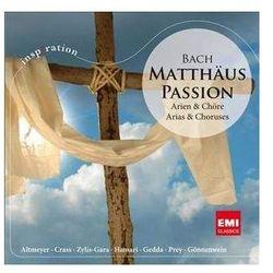 Matthäus-Passion:Arien & Chöre
