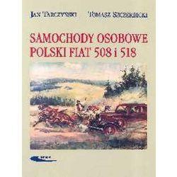 Samochody osobowe Polski Fiat 508 i 518 (opr. twarda)