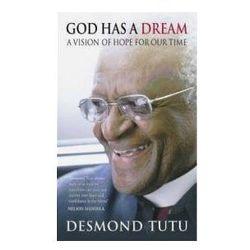God Has a Dream (opr. miękka)