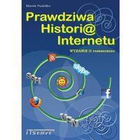 E-booki, Prawdziwa Historia Internetu - wydanie II rozszerzone - Marek Pudełko, Marek Smyczek, Marcin Kaim