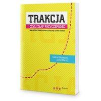 Biblioteka biznesu, Trakcja, czyli złap przyczepność. Jak każdy startup może osiągnąć szybki wzrost (opr. miękka)