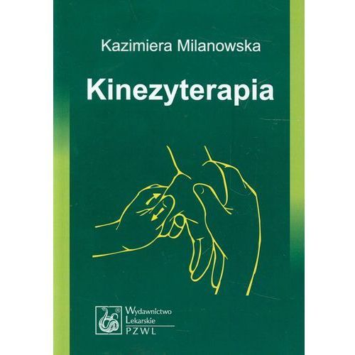 Książki medyczne, Kinezyterapia (opr. miękka)