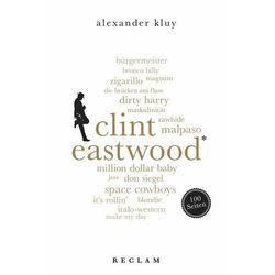 Clint Eastwood. 100 Seiten Kluy, Alexander