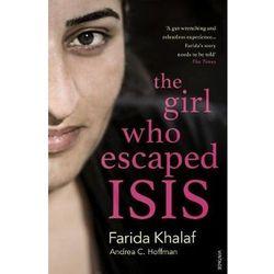 The Girl Who Escaped ISIS - Hoffmann Andrea, Khalaf Farida (opr. miękka)