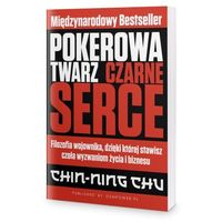 Biblioteka biznesu, Pokerowa twarz, czarne serce - Chin-Ning Chu (PRZEDSPRZEDAŻ)