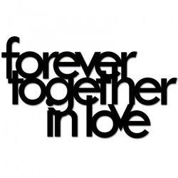 Napis na ścianę FOREVER TOGETHER IN LOVE czarny FTIL1-1