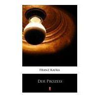 E-booki, Der Prozess. Darmowy odbiór w niemal 100 księgarniach!