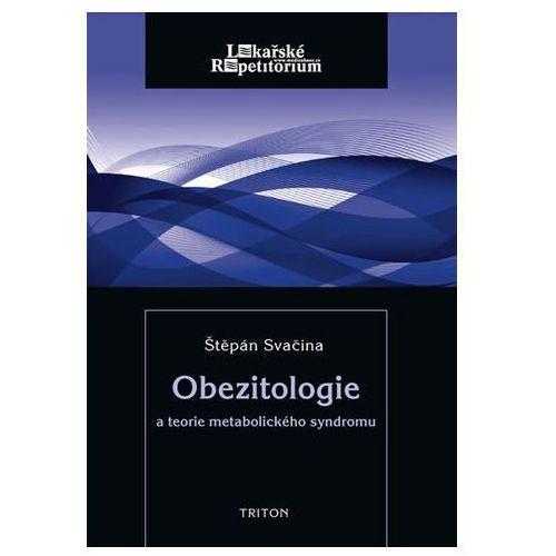 Pozostałe książki, Obezitologie a teorie metabolického syndromu Svačina Štěpán