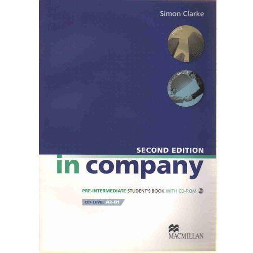 Książki do nauki języka, In Company Pre-Intermediate, Second Edition, Student's Book (podręcznik) + CD-ROM (opr. miękka)