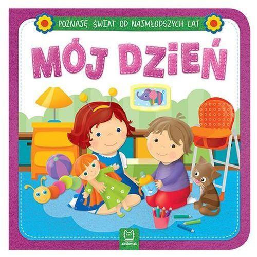 Książki dla dzieci, POZNAJĘ ŚWIAT OD NAJMŁODSZYCH LAT MÓJ DZIEŃ - Opracowanie zbiorowe OD 24,99zł DARMOWA DOSTAWA KIOSK RUCHU (opr. kartonowa)