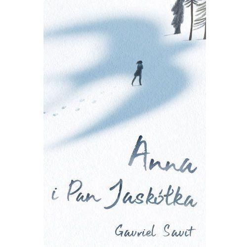 Książki dla dzieci, ANNA I PAN JASKÓŁKA - GAVRIEL SAVIT (opr. twarda)