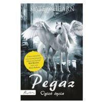 Książki dla dzieci, PEGAZ OGIEŃ ŻYCIA (opr. broszurowa)