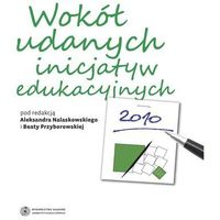 E-booki, Wokół udanych inicjatyw edukacyjnych - Aleksander Nalaskowski, Beata Przyborowska