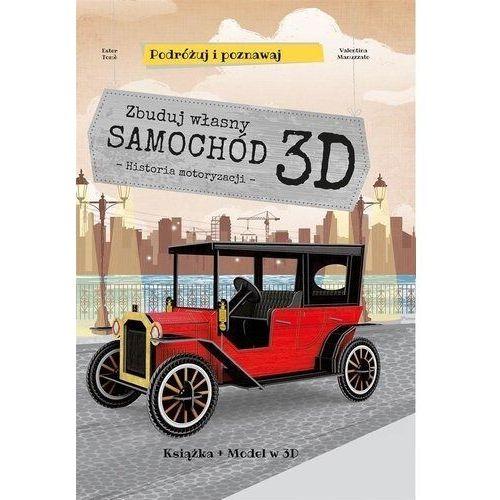 Książki dla dzieci, Zbuduj własny samochód 3D. Podróżuj, ucz się i poznawaj