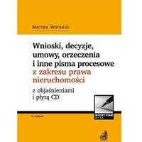 Biblioteka biznesu, Wnioski, decyzje, umowy, orzeczenia i inne pisma procesowe z zakresu nieruchomości z objaśnieniami - Dostawa 0 zł (opr. broszurowa)