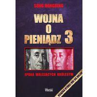 Biblioteka biznesu, Wojna o pieniądz 3 (opr. miękka)
