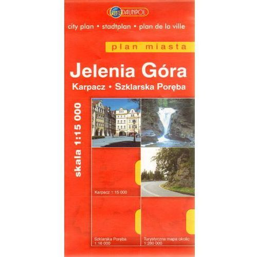Mapy i atlasy turystyczne, Jelenia Góra. Karpacz. Szklarska Poręba. Plan miasta w skali 1:15 000 (opr. miękka)
