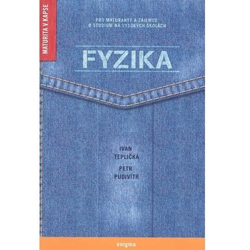 Pozostałe książki, Fyzika Ivan Teplička; Petr Pudivítr
